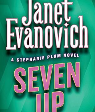 Seven Up Stephanie Plum, No. 7: A Stephanie Plum Novel