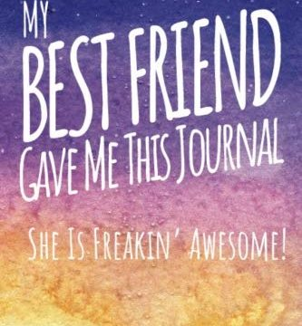 My Best Friend Gave Me This Journal She's Freakin Awesome!: Blank Lined Journal, Funny Best Friend Gift for Women