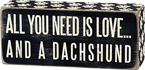 """Primitives By Kathy 6″ x 2.5″ Wood Wooden Box Sign """"All You Need Is Love…And A Dachshund"""""""