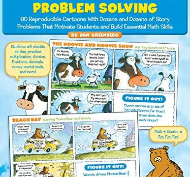 Comic-Strip Math: Problem Solving: 80 Reproducible Cartoons With Dozens and Dozens of Story Problems That Motivate Students and Build Essential Math Skills